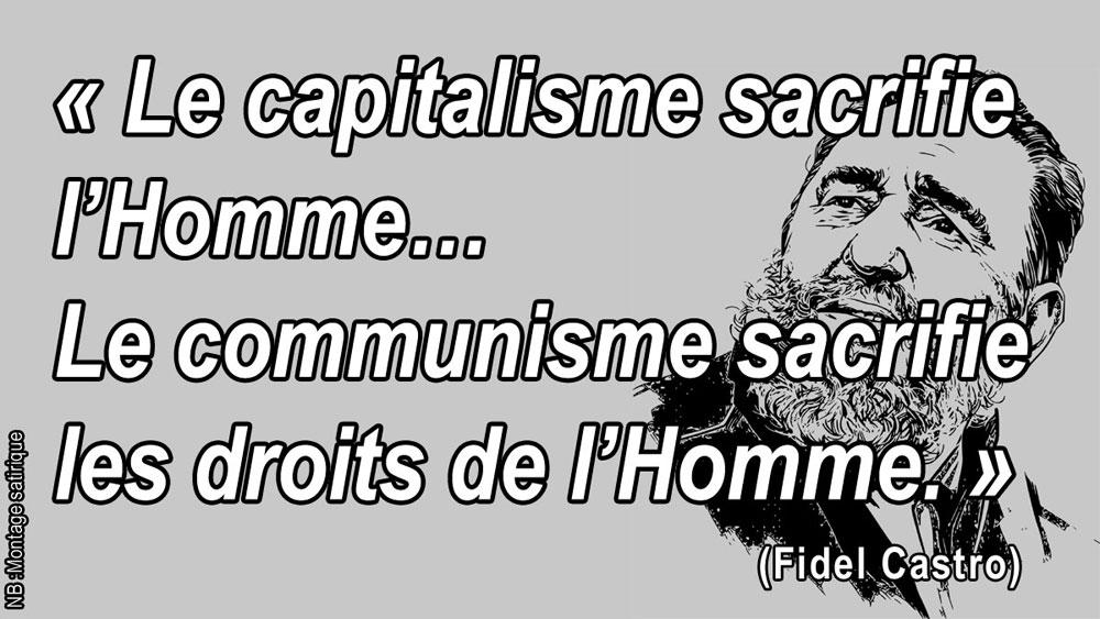 Le capitalisme sacrifie l'Homme… Le communisme sacrifie les droits de l'Homme